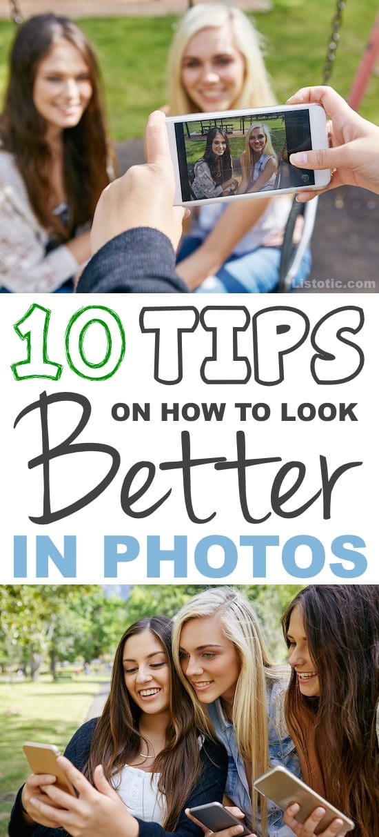 Tips and tricks on how to look your very best in photos!