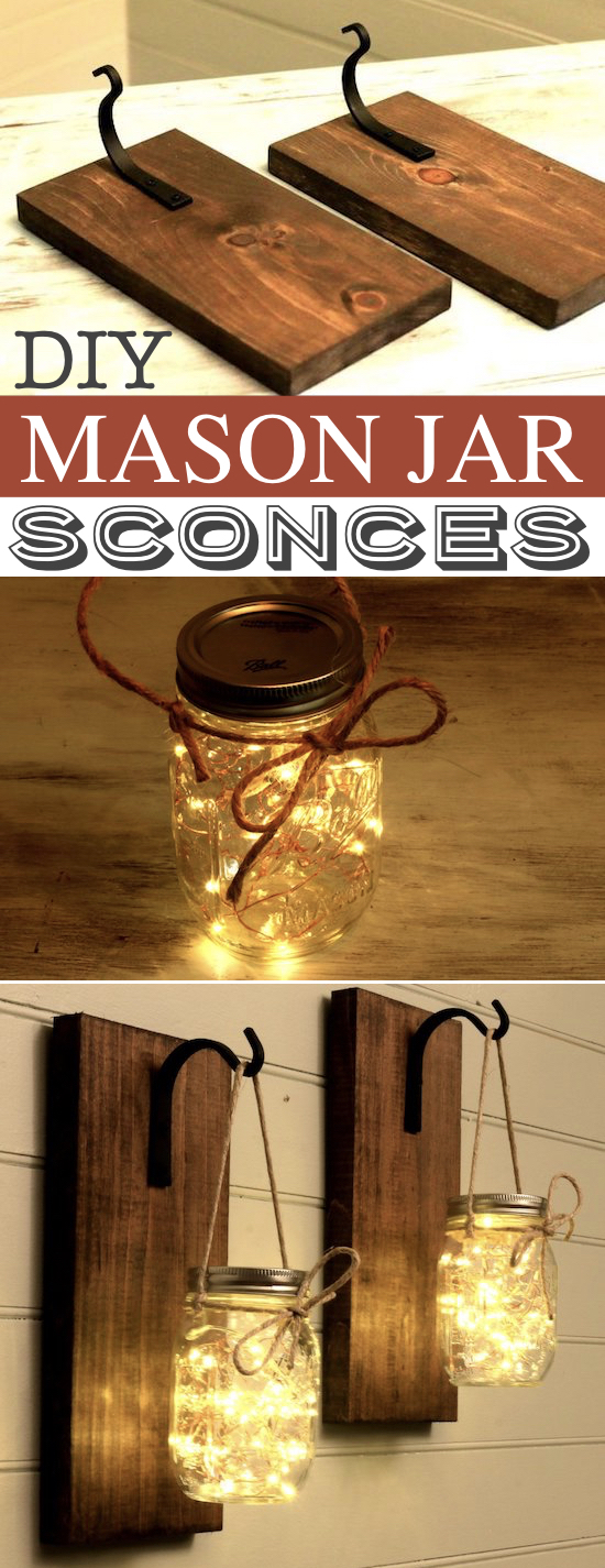 DIY Mason Jar Sconces A lot