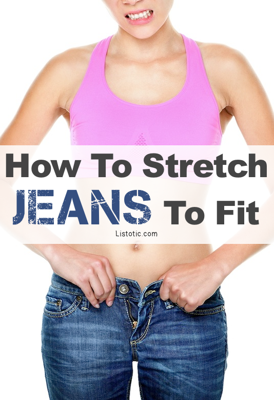 How to stretch jeans to fit! - A great list of DIY style, clothing and life hacks every girl should know! Everything from organization to bra straps! Tips for teens and women. Listotic.com
