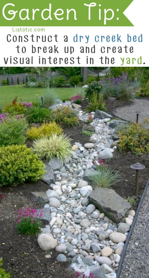 Easy landscape idea... dry creek bed! Easy DIY gardening tips and ideas for beginners and beyond! Tips and tricks for your flower or vegetable garden, or for your front or backyard landscaping design. A few garden projects and ideas you can do for cheap! Listotic.com