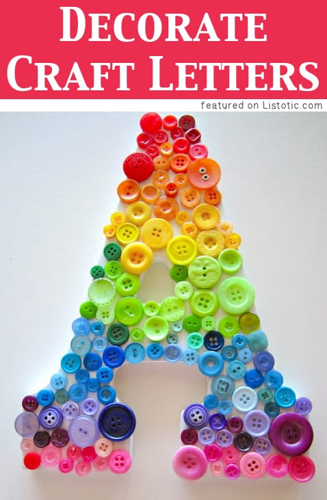 Decorate crafts letters with small objects like buttons, sequins, tissue paper and more!