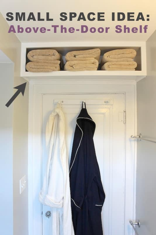 #8. Use the space above a door for extra storage! | A ton of clever hacks and storage ideas for small spaces, homes and apartments! Small bedroom, bathroom, living room and kitchen ideas on a budget (DIY and cheap). Small space living isn't so bad! Even with kids. Listotic.com