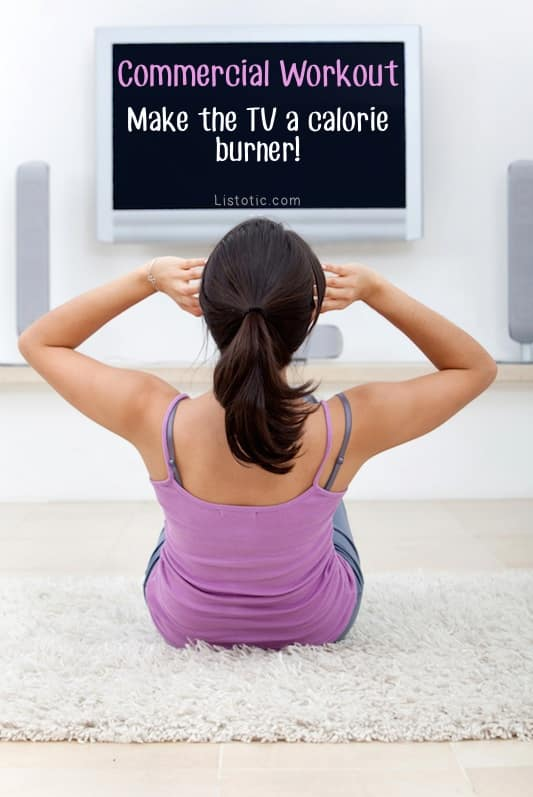 #7. Get off of the couch for every commercial. -- 11 Sneaky Ways To Burn More Calories Every Day
