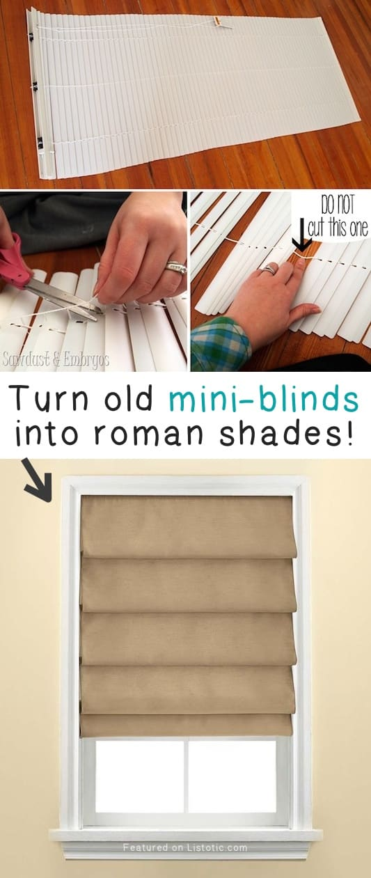 Turn old mini-blinds into roman shades! -- A list of some of the best home remodeling ideas on a budget. Easy DIY, cheap and quick updates for your kitchen, living room, bedrooms and bathrooms to help sell your house! Lots of before and after photos to get you inspired! Fixer Upper, here we come. Listotic.com