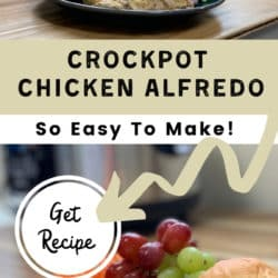 easy crock pot meal of chicken alfredo for a quick and easy meal prep idea