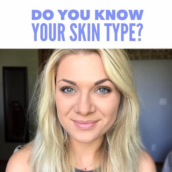 Do you know your skin type? Skin Care 101.