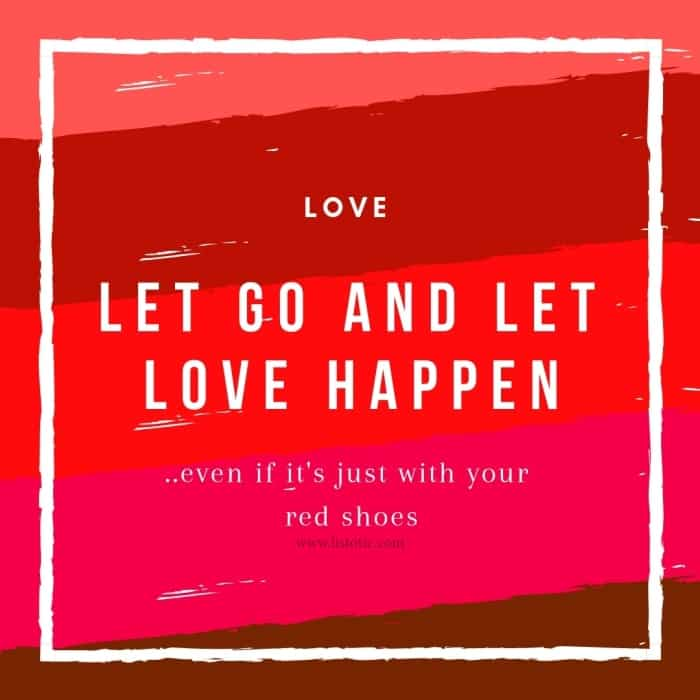 Time to let go and let love happen wearing your red shoes. Loving life and loving women's red flats by Ellen Degeneres