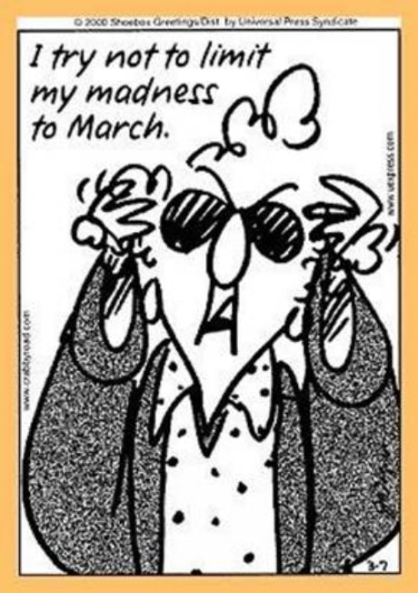 March Madness Humorous Meme of Maxine Cartoon Joke about basketball tournament.