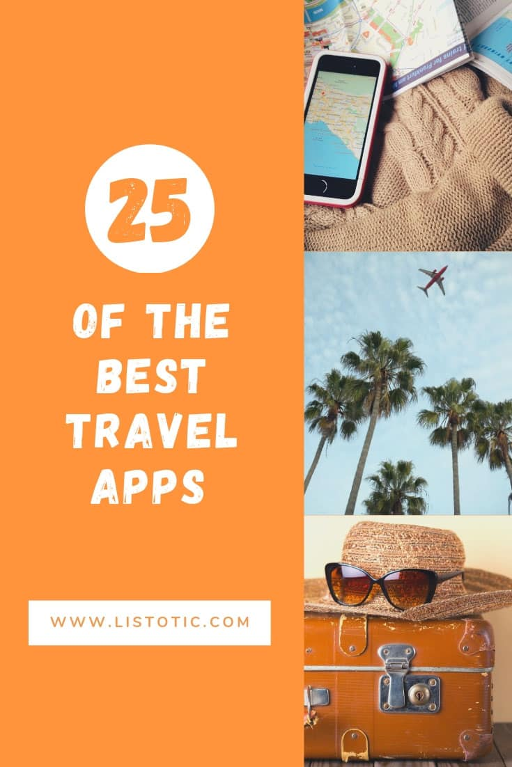 25 of the best travel apps in one roundup.