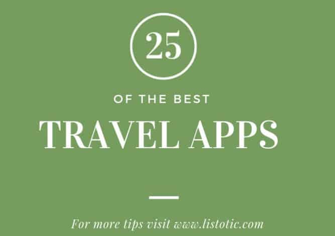 25 of the Best Travel Apps.
