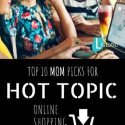 Top 10 picks for a mom at Hot Topic