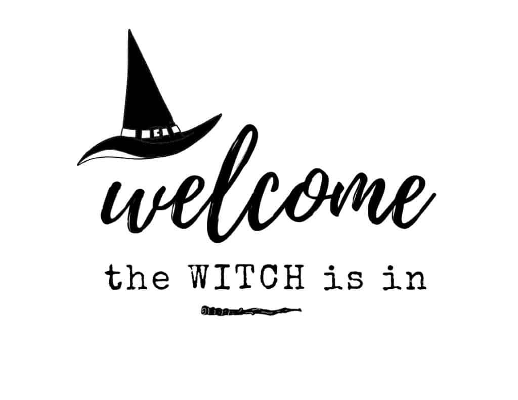 Black and white free printable Halloween Party welcome sign with a black witch hat and words that say Welcome the witch is in.