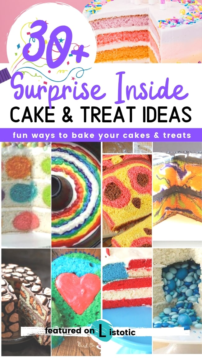 Surprises inside cakes, showing a variety of ideas.