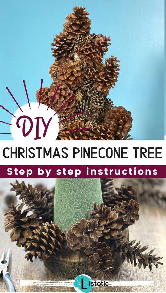 Foam cone on a wood slab base with pinecones attached for a DIY Christmas Pinecone Tree Craft