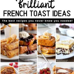 variety of images of the best french toast recipes on the web
