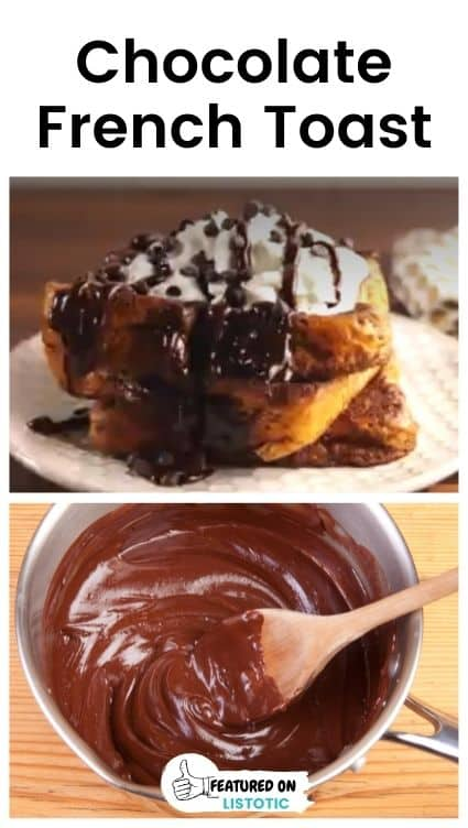 Chocolate french toast recipes.