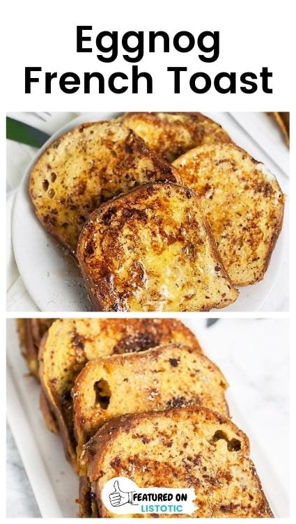 Eggnog french toast recipes.