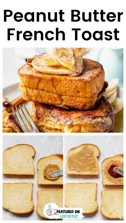 Peanut butter french toast recipes.