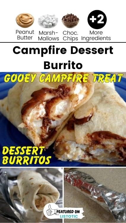 Campfire dessert burrito.