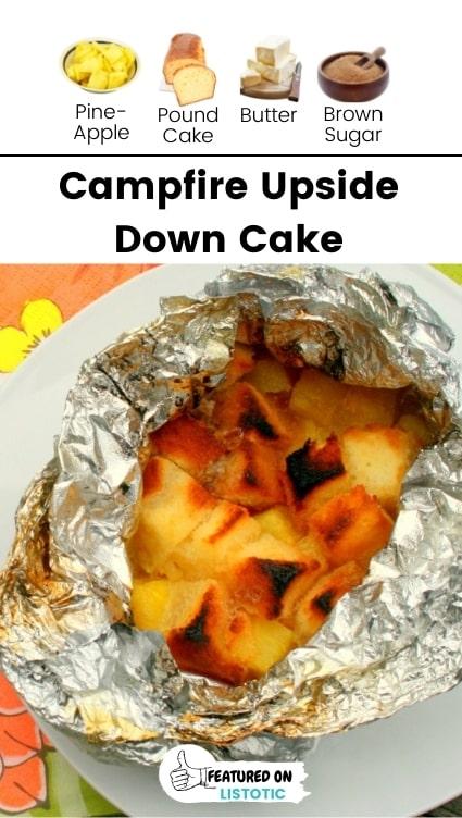 Campfire dessert upside down cake.