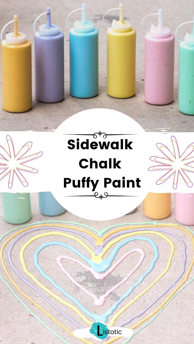 Sidewalk chalk puffy paint.