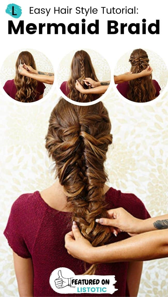 Mermaid braid hairstyle.