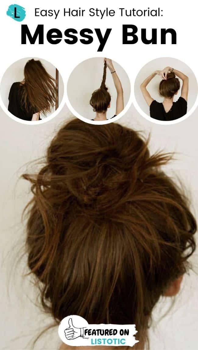 Messy bun hairstyle.