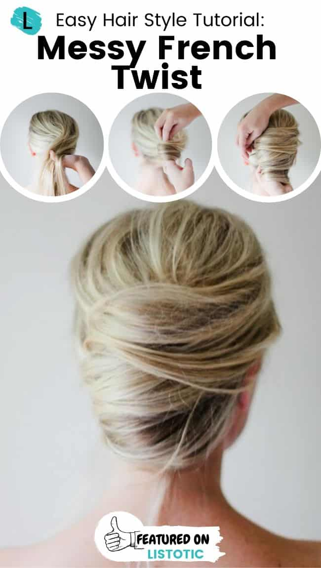Messy French twist hairstyle.