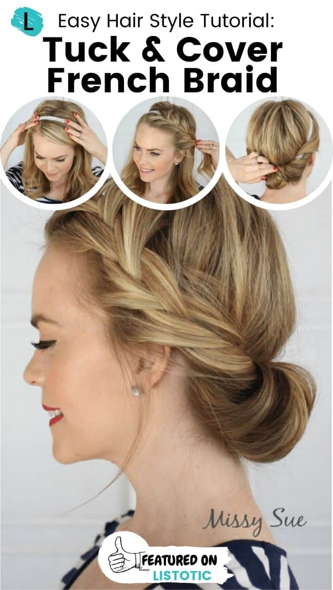 Tuck and cover French braid hairstyle.