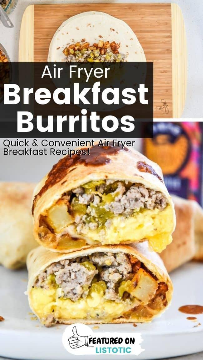 Make ahead breakfast burritos in the air fryer.