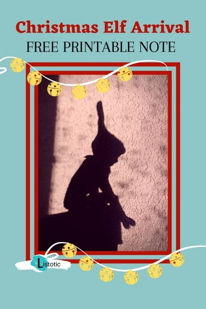 Favorite holiday guest is delivering a printable note shadow of the elf is seen on a sunny living room wall wall