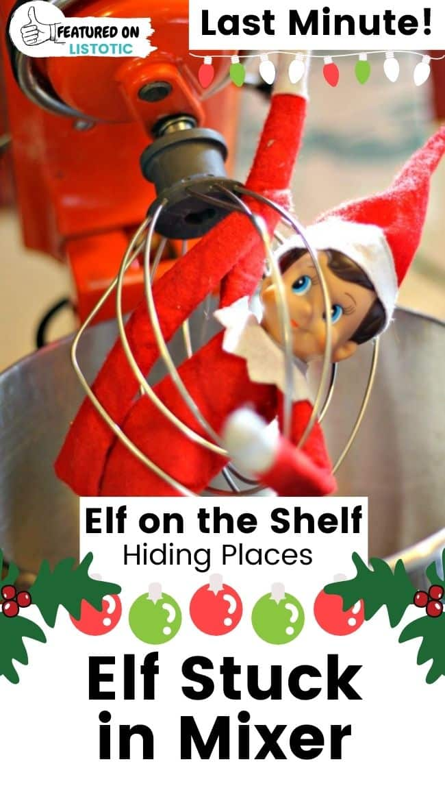 Elf on the Shelf stuck in mixer.
