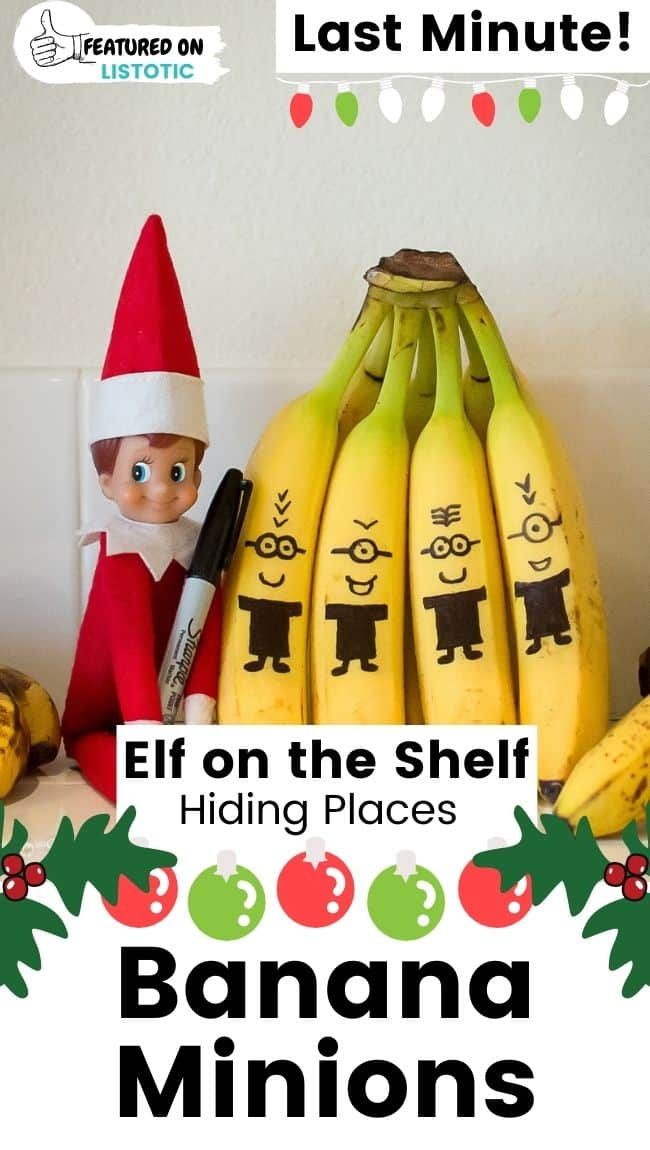 Elf on the Shelf banana minions.