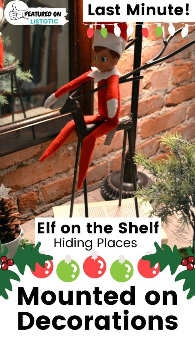 Elf on the Shelf mounted on decorations.