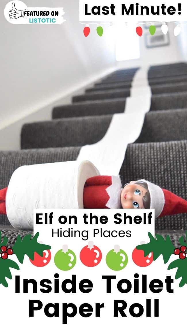 Elf on the Shelf inside toilet paper roll.