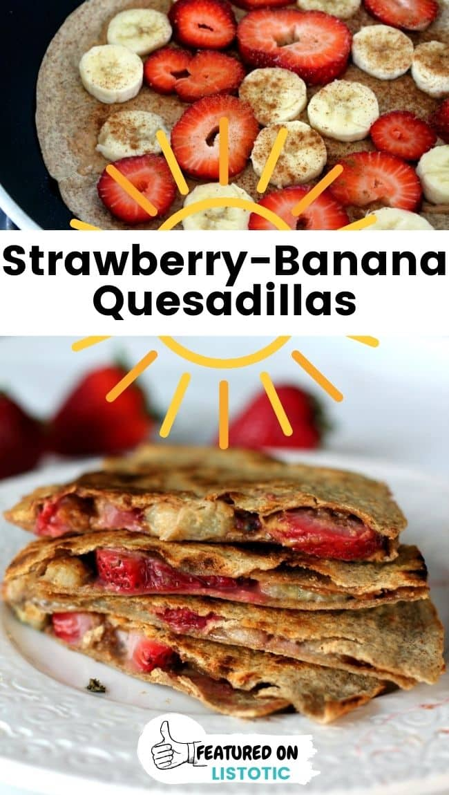 Peanut butter, strawberry, and banana quesadillas grab and go low carb breakfast
