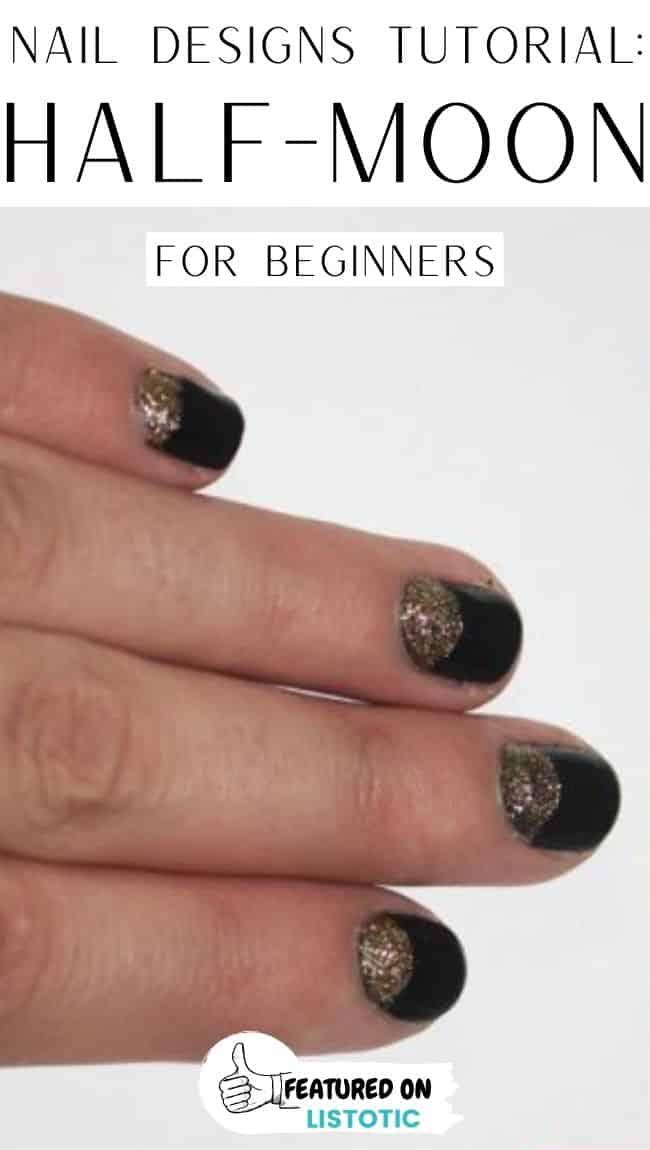 Half moon beginners nail art.