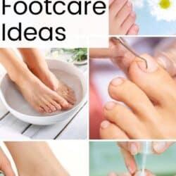 Footcare ideas.
